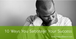 10 Ways to Sabotage Your Success