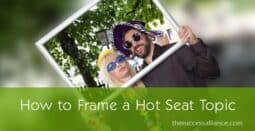 How to frame a hot seat topic in a mastermind group